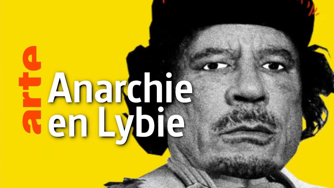 Anarchie en Libye